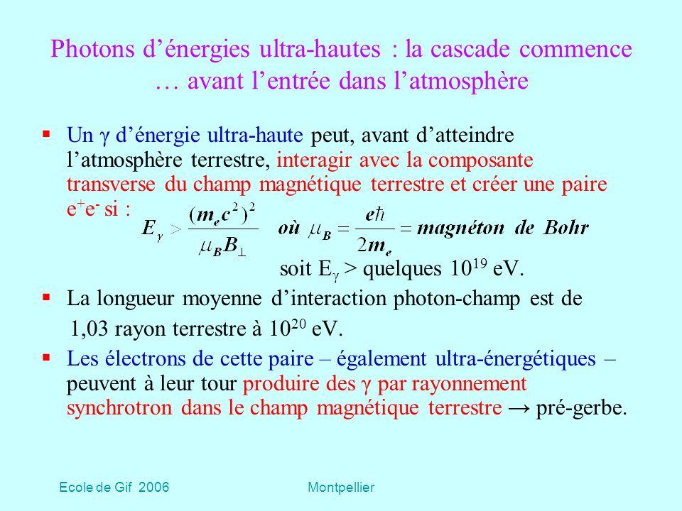 Photons d'énergies ultra-hautes : la cascade commence … avant l'entrée dans l'atmosphère