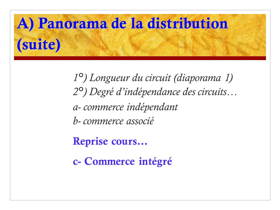 A) Panorama de la distribution (suite)