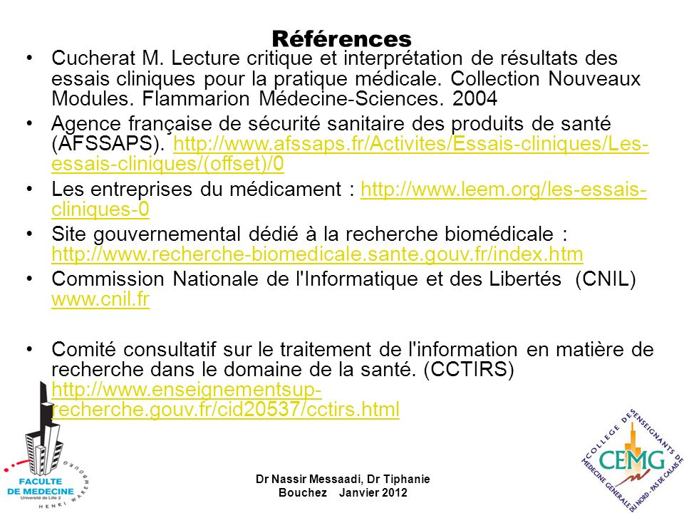 Dr Nassir Messaadi, Dr Tiphanie Bouchez Janvier 2012