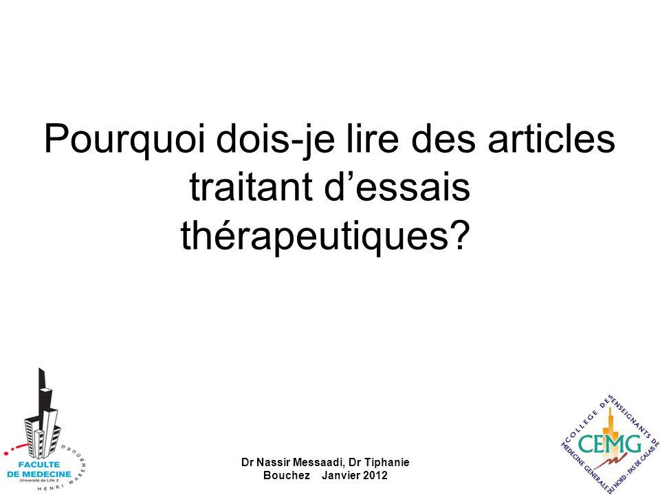 Pourquoi dois-je lire des articles traitant d'essais thérapeutiques
