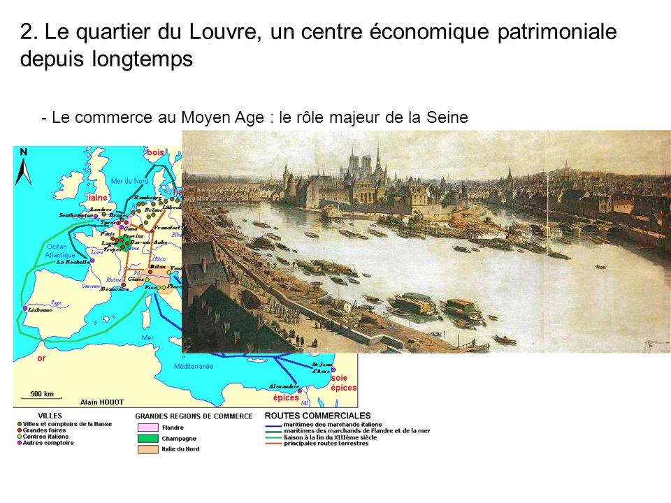2. Le quartier du Louvre, un centre économique patrimoniale depuis longtemps