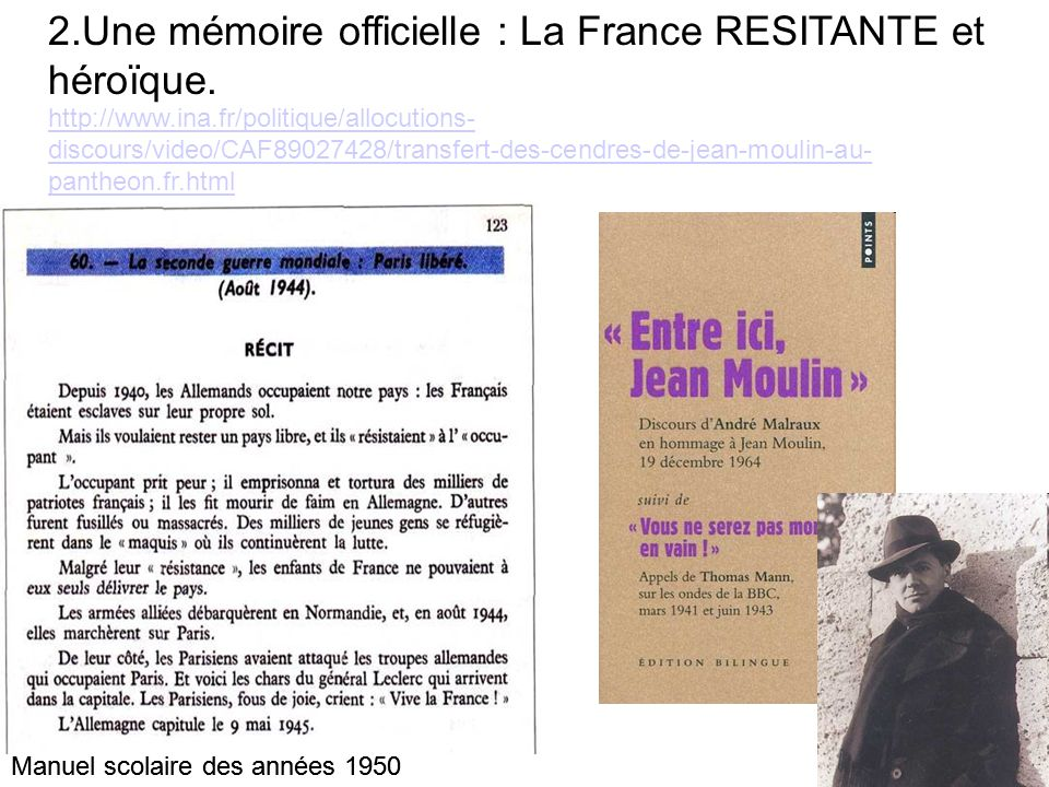 2.Une mémoire officielle : La France RESITANTE et héroïque.
