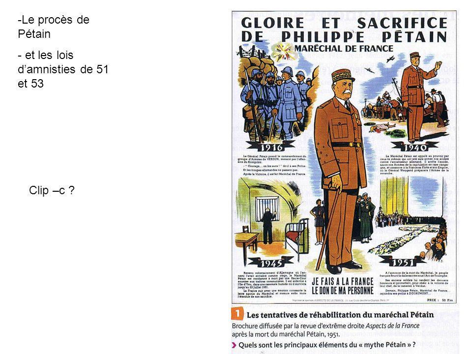 Le procès de Pétain et les lois d'amnisties de 51 et 53 Clip –c