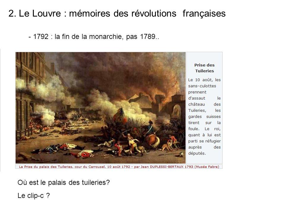 2. Le Louvre : mémoires des révolutions françaises