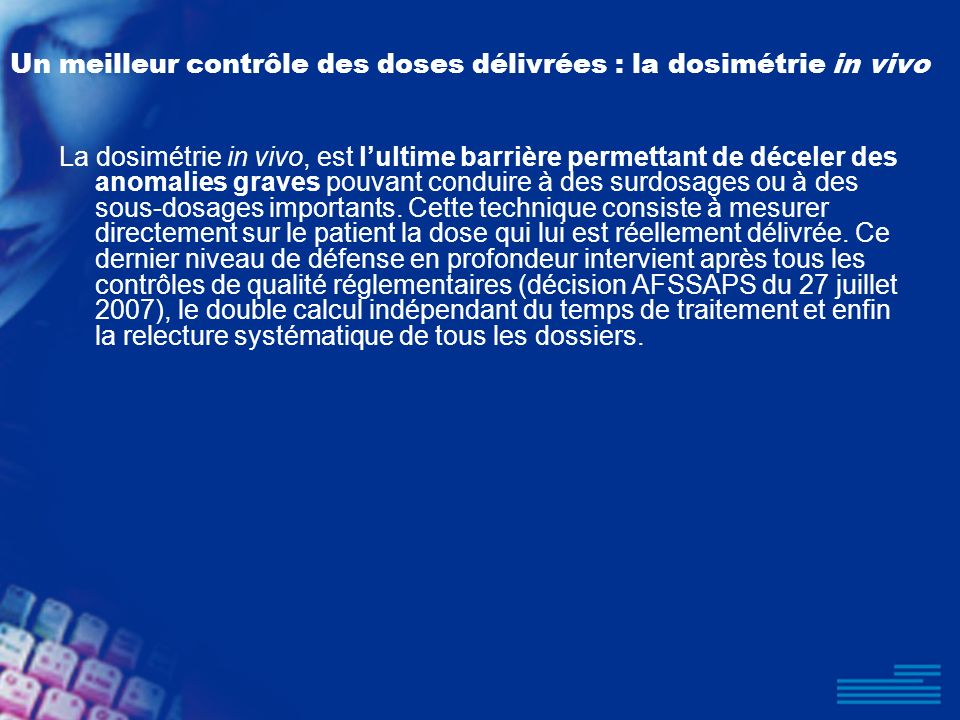 Un meilleur contrôle des doses délivrées : la dosimétrie in vivo