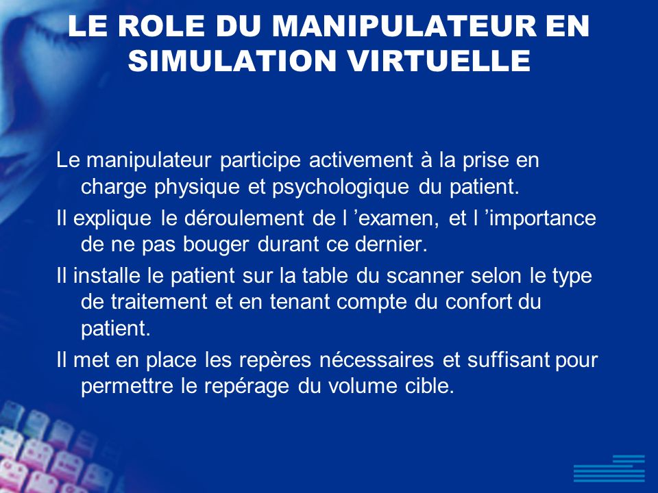 LE ROLE DU MANIPULATEUR EN SIMULATION VIRTUELLE