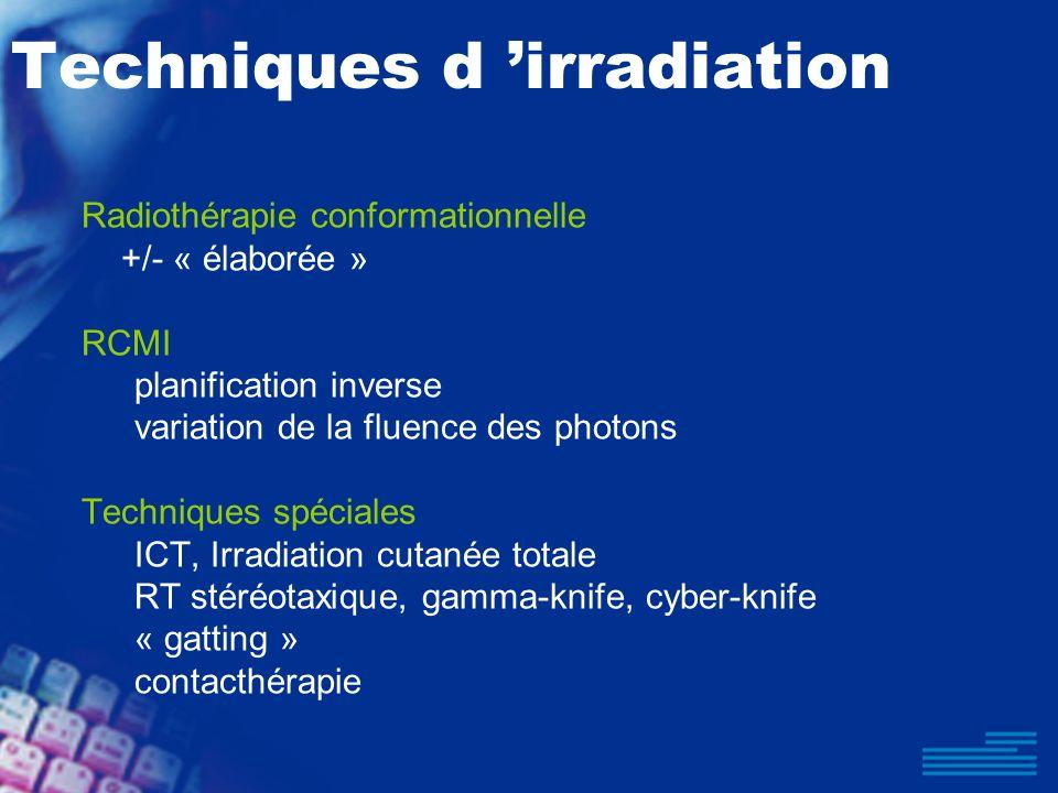 Techniques d 'irradiation
