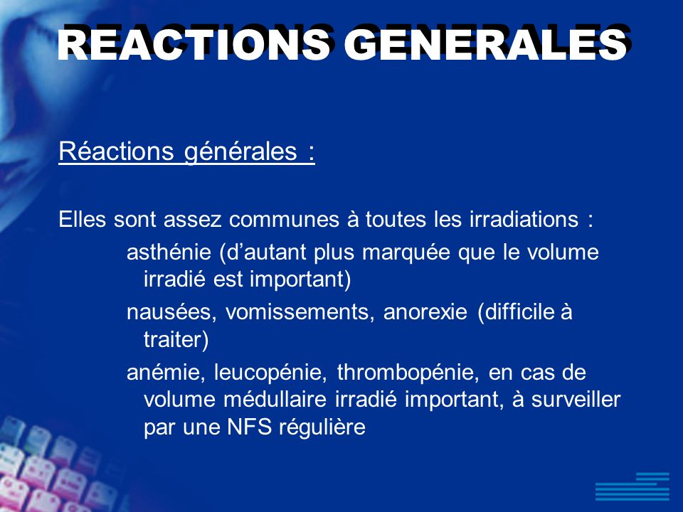 REACTIONS GENERALES Réactions générales :