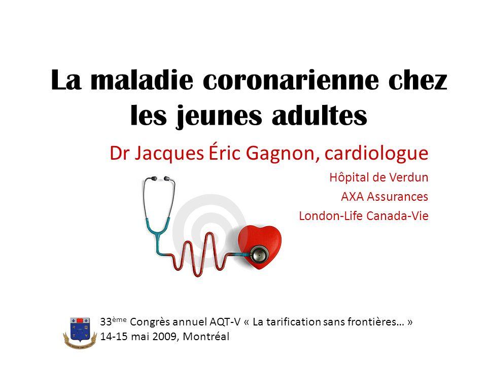 La maladie coronarienne chez les jeunes adultes