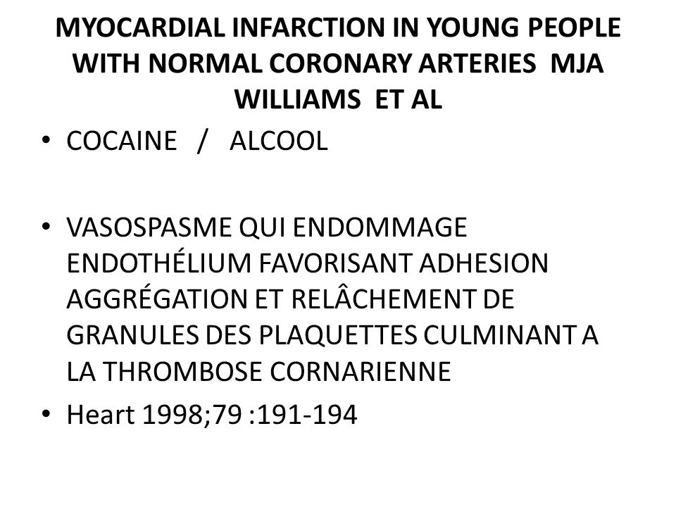 MYOCARDIAL INFARCTION IN YOUNG PEOPLE WITH NORMAL CORONARY ARTERIES MJA WILLIAMS ET AL