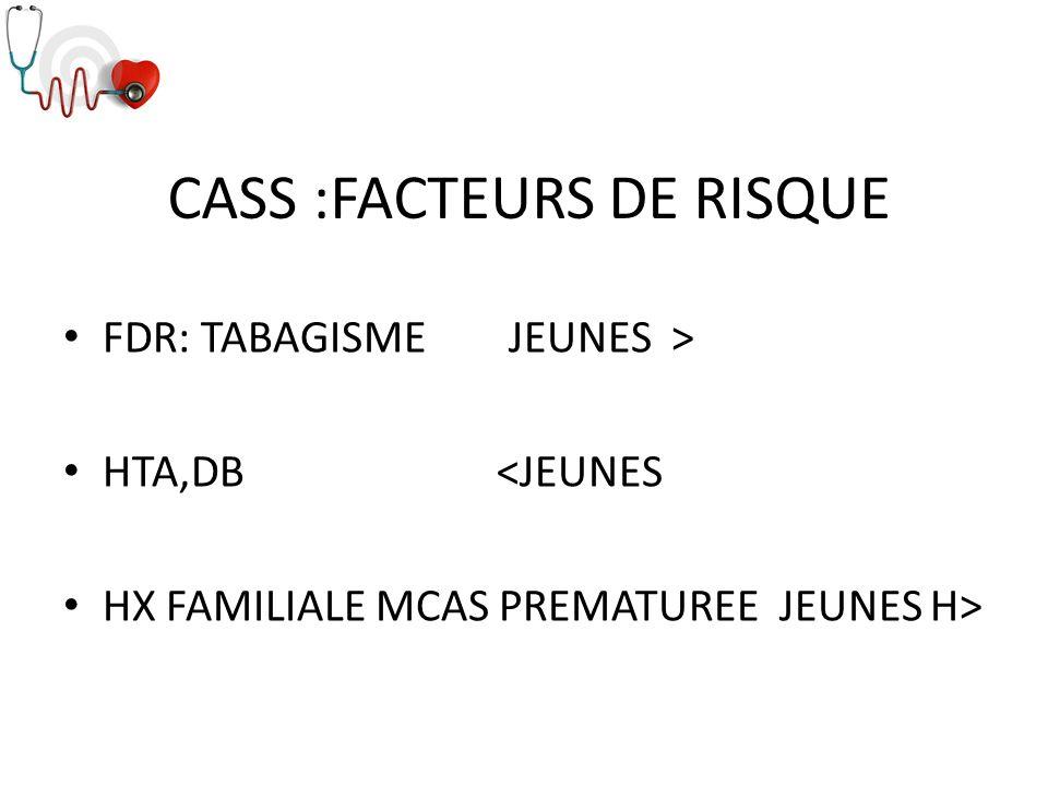 CASS :FACTEURS DE RISQUE
