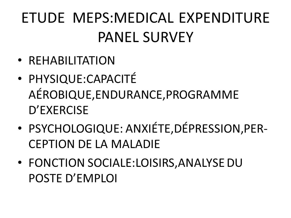 ETUDE MEPS:MEDICAL EXPENDITURE PANEL SURVEY