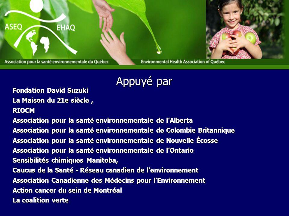 Appuyé par Fondation David Suzuki. La Maison du 21e siècle , RIOCM. Association pour la santé environnementale de l'Alberta.