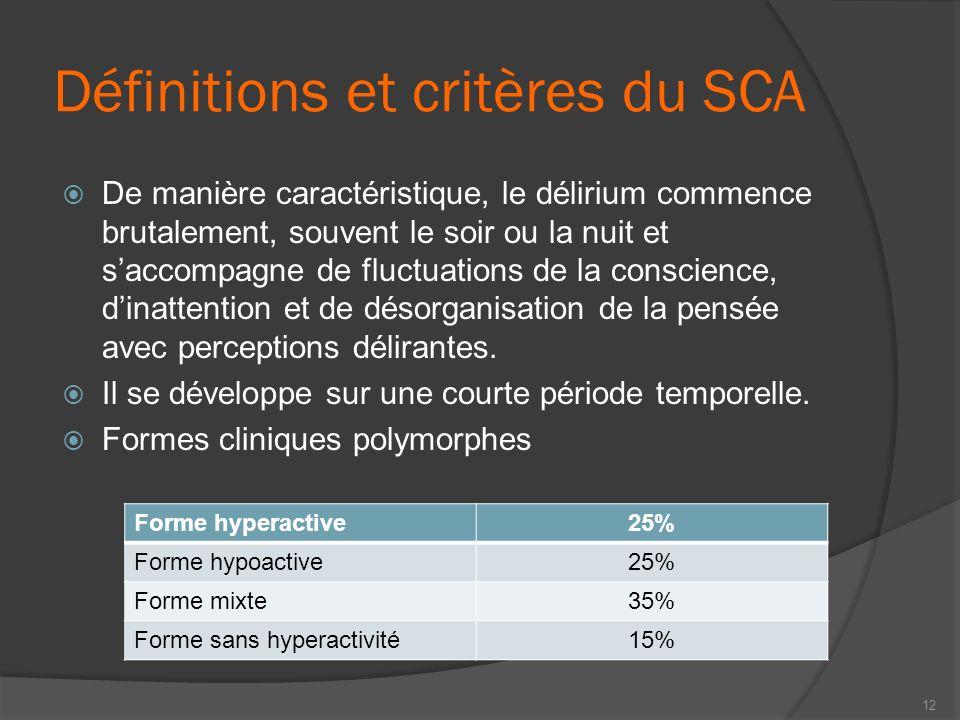 Définitions et critères du SCA