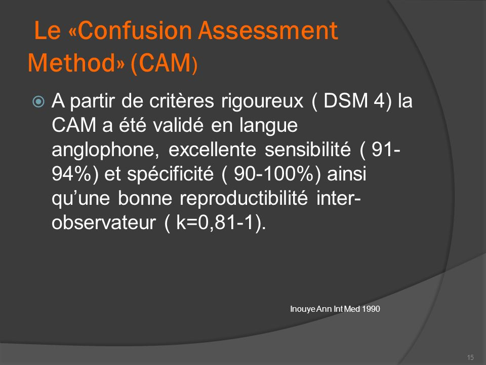 Le «Confusion Assessment Method» (CAM)