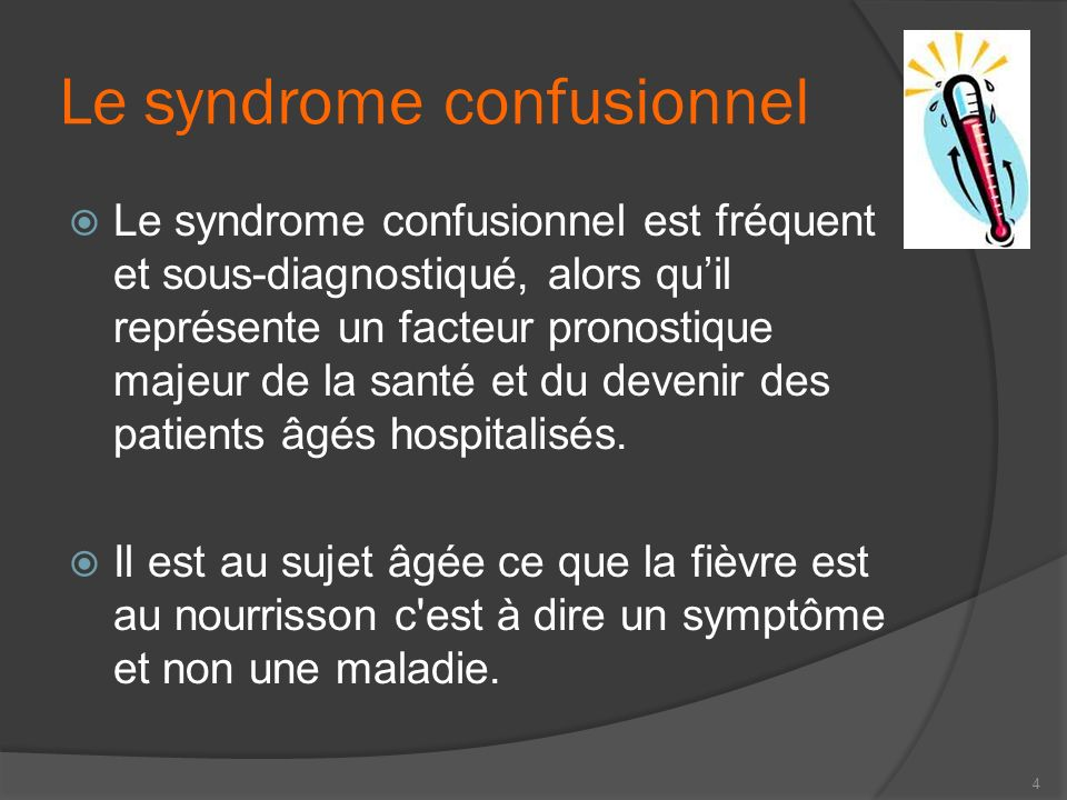 Le syndrome confusionnel