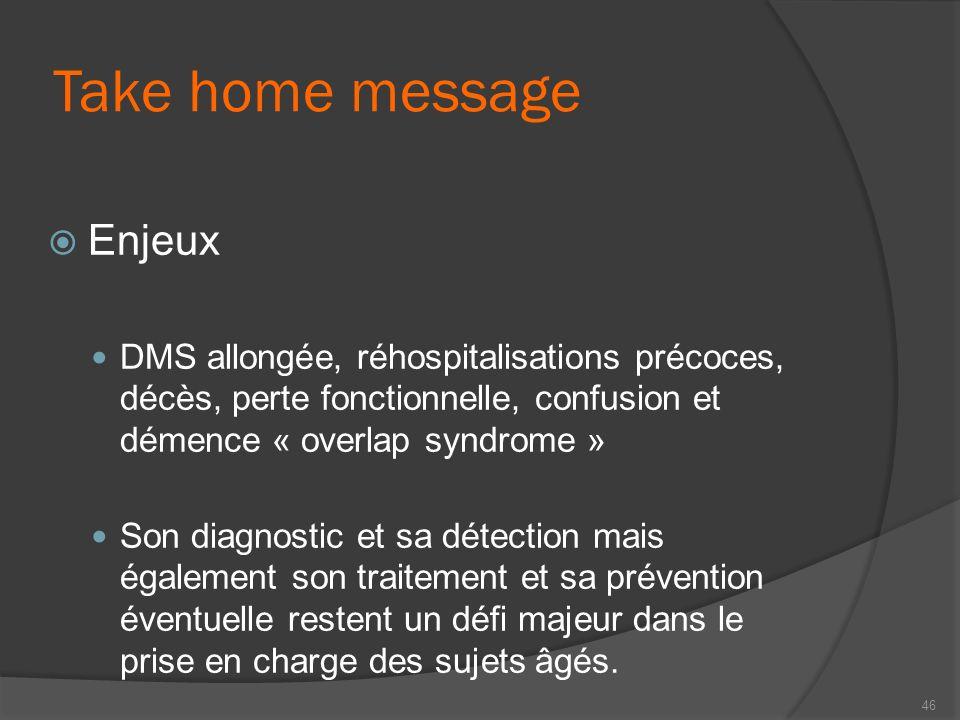 Take home message Enjeux