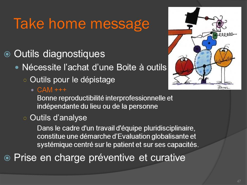 Take home message Outils diagnostiques