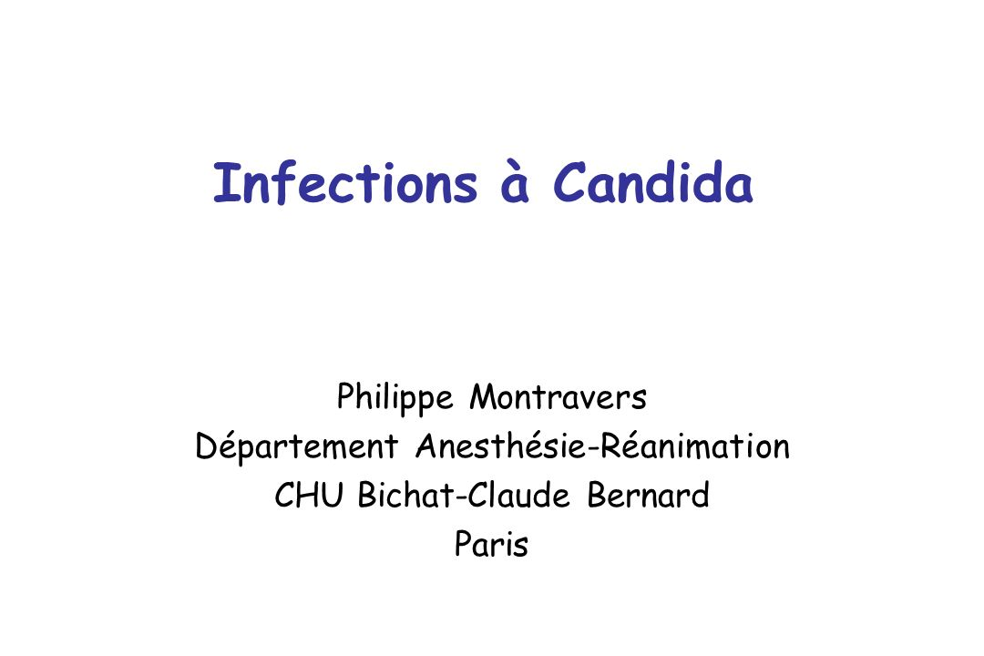 Infections à Candida Philippe Montravers