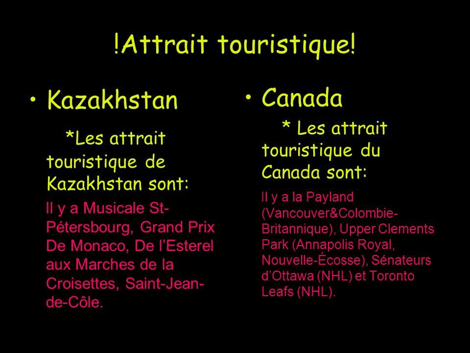 !Attrait touristique! Canada Kazakhstan
