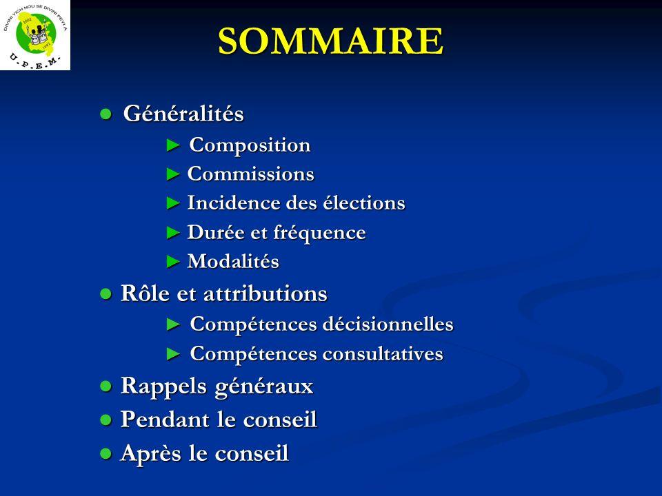 SOMMAIRE ● Généralités ● Rôle et attributions ● Rappels généraux