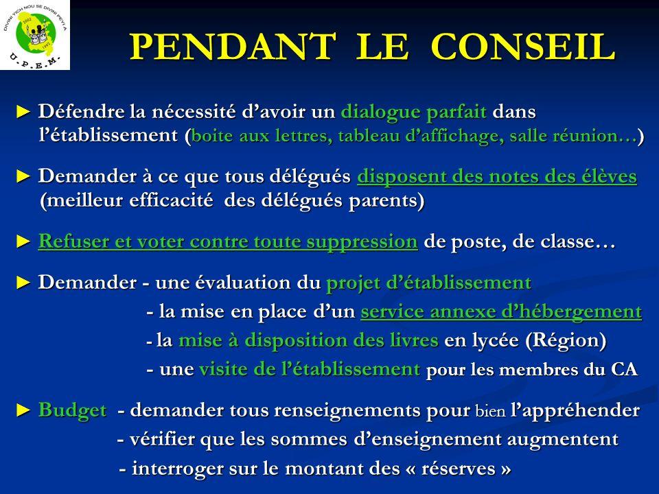 PENDANT LE CONSEIL