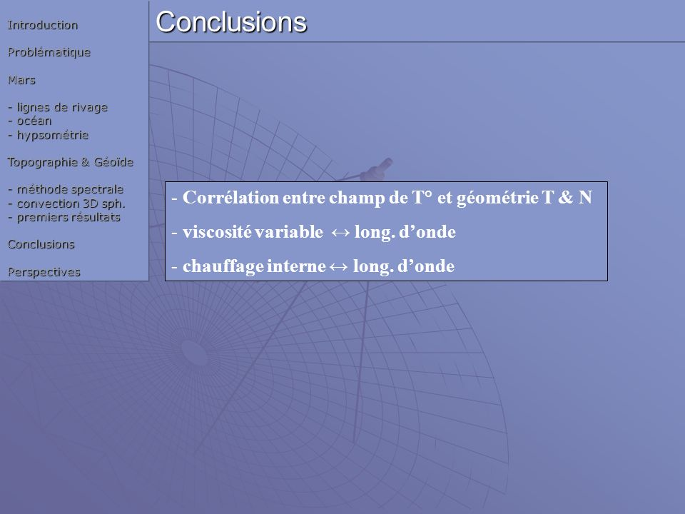 Conclusions Corrélation entre champ de T° et géométrie T & N