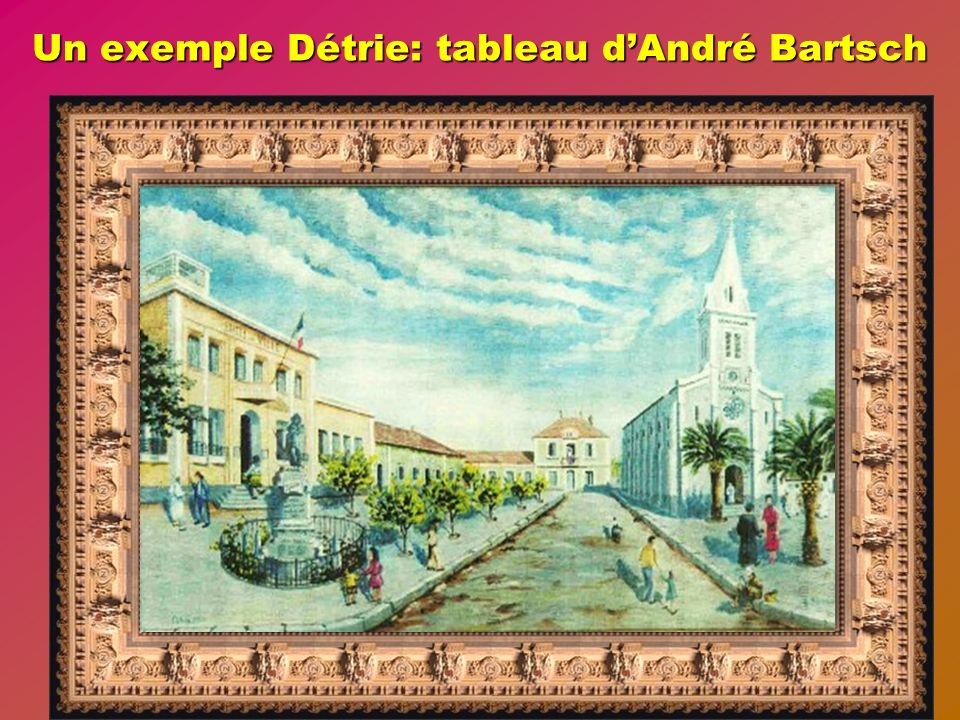 Un exemple Détrie: tableau d'André Bartsch