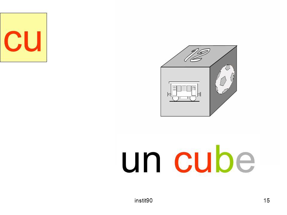 cube cu un cube instit90