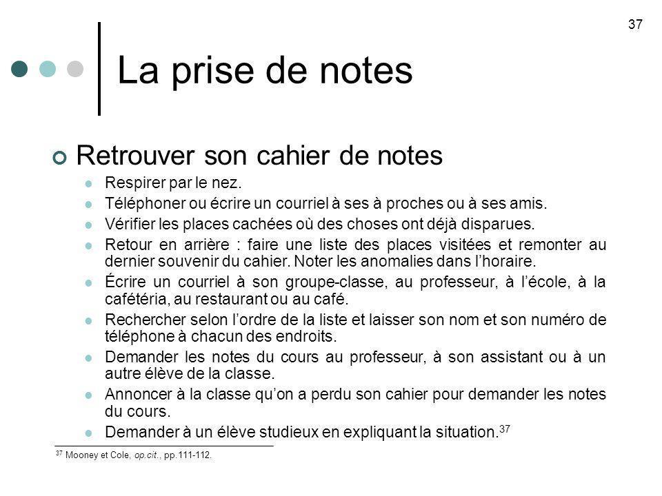 La prise de notes Retrouver son cahier de notes Respirer par le nez.