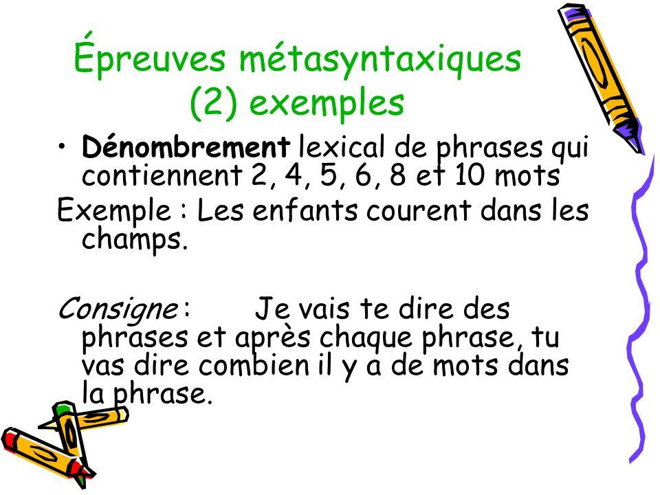 Épreuves métasyntaxiques (2) exemples