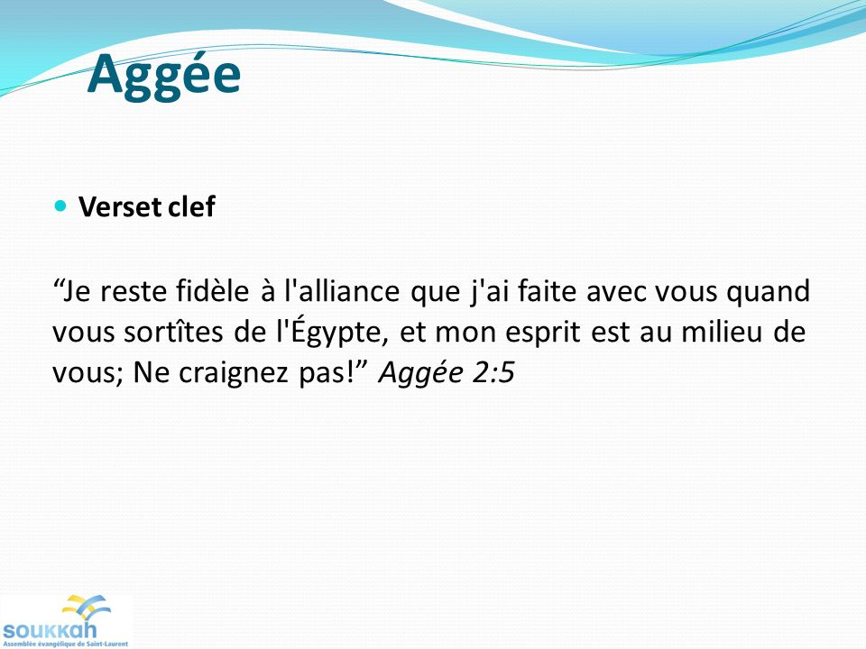 Aggée Verset clef.