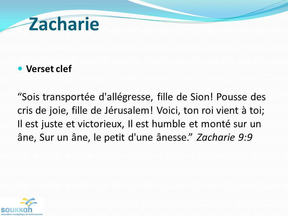 Zacharie Verset clef.