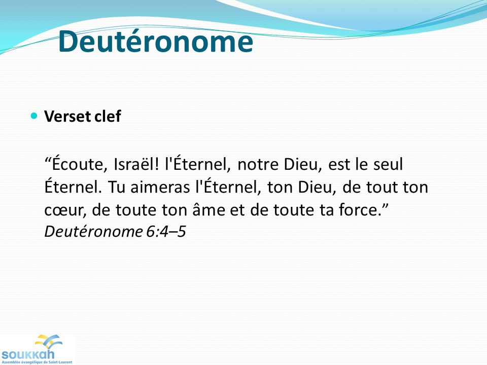 Deutéronome Verset clef.