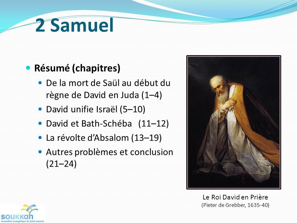 2 Samuel Résumé (chapitres)