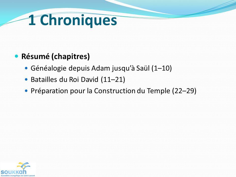 1 Chroniques Résumé (chapitres)