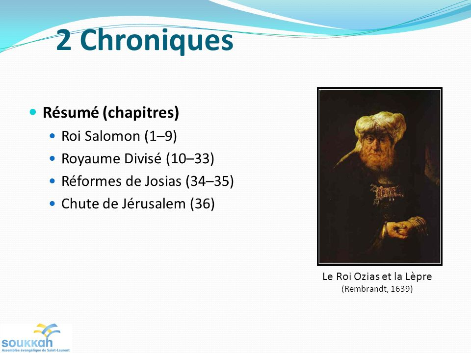 2 Chroniques Résumé (chapitres) Roi Salomon (1–9)