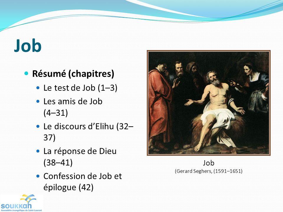 Job Résumé (chapitres) Le test de Job (1–3) Les amis de Job (4–31)