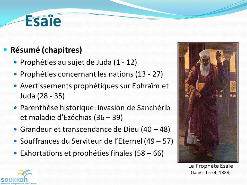 Esaïe Résumé (chapitres) Prophéties au sujet de Juda (1 - 12)