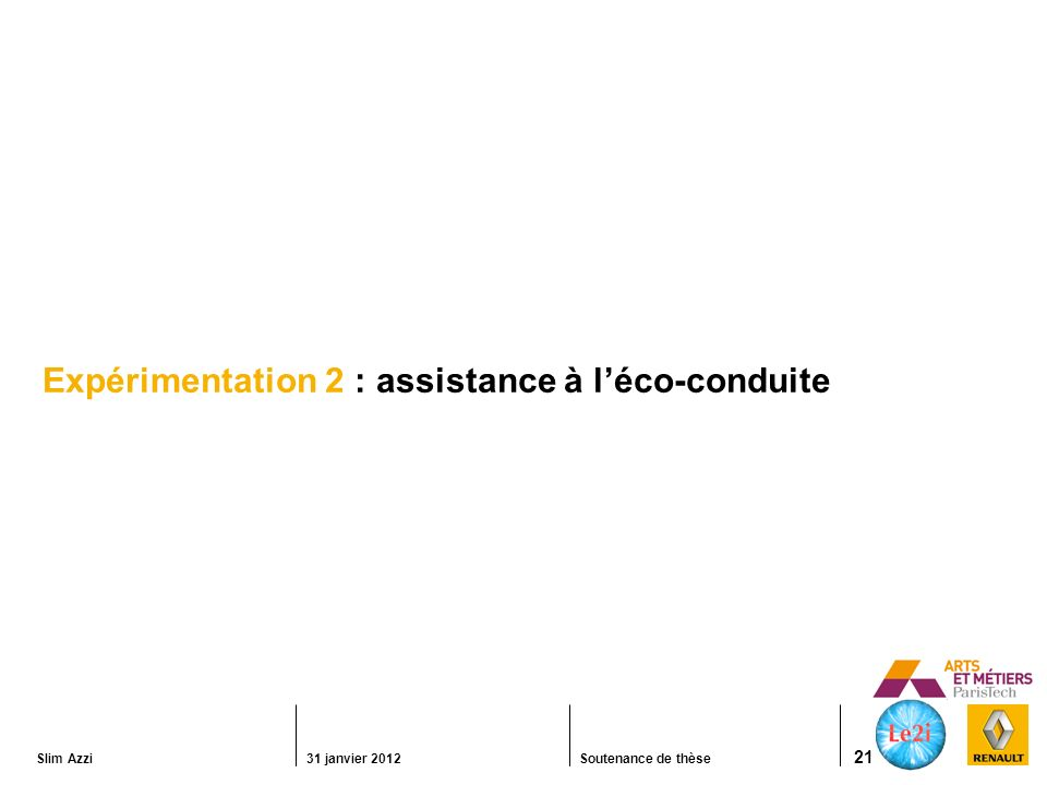 Expérimentation 2 : assistance à l'éco-conduite