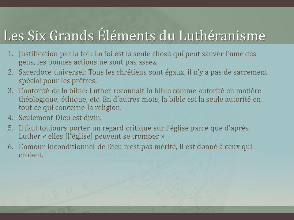 Les Six Grands Éléments du Luthéranisme