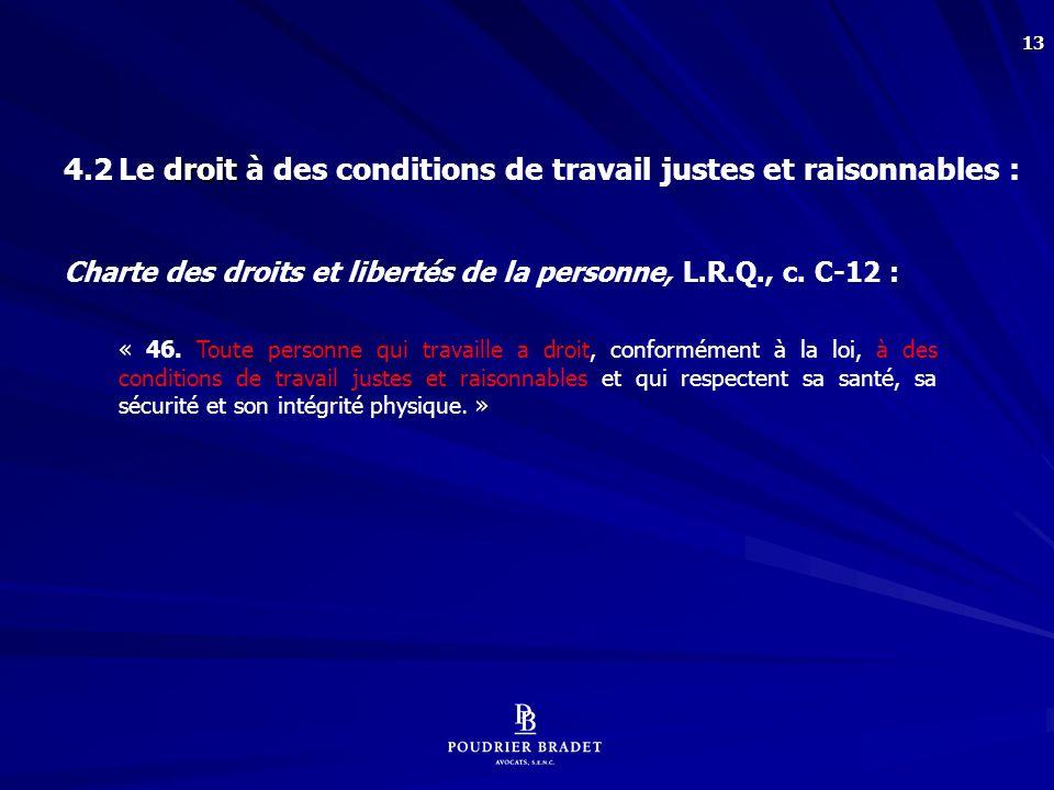 4.3 Le droit à la protection de sa dignité :