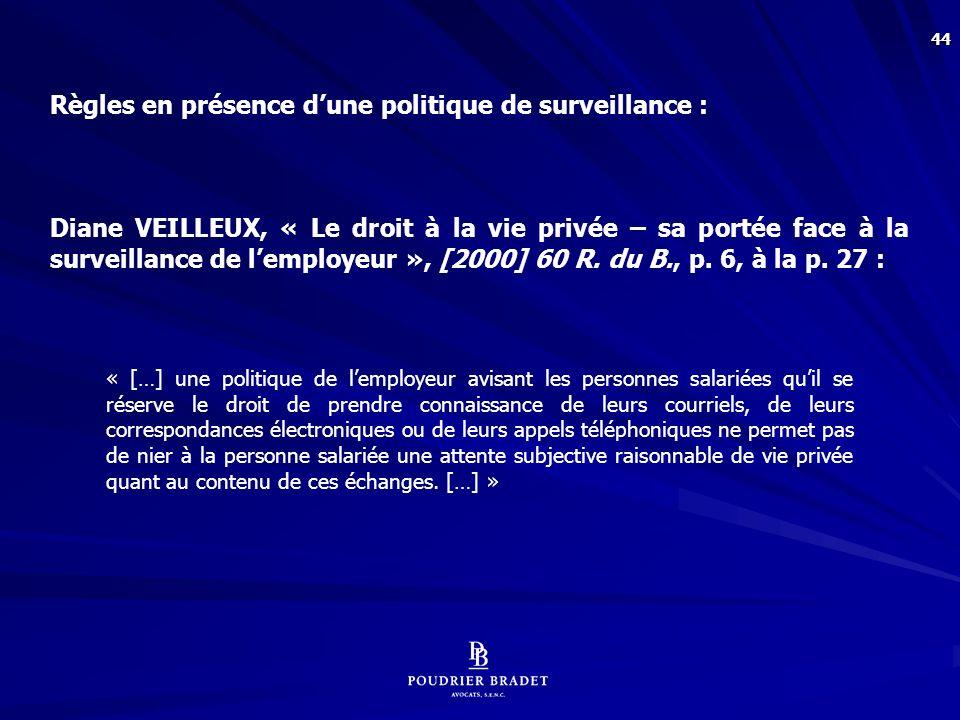 Principe préconisé par les employeurs en matière de politique de surveillance des courriels :