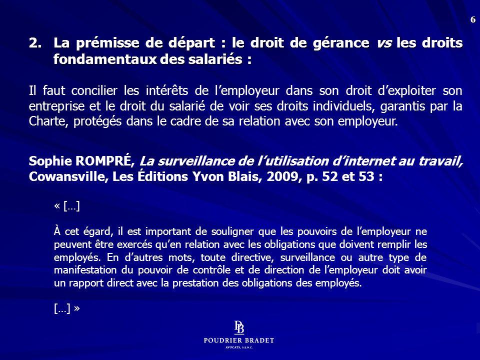 3. Ainsi, l'employeur « bénéficie » des obligations du salarié découlant de l'article 2088 C.c.Q. :