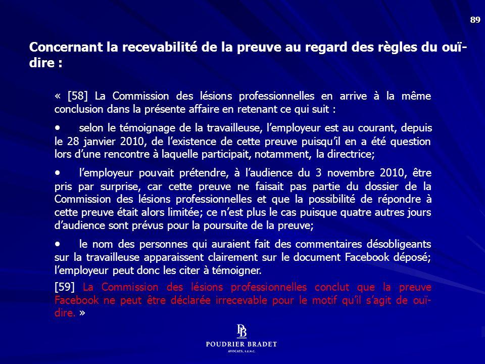 Concernant la recevabilité de la preuve de la page Facebook au regard des règles du respect à la vie privée :