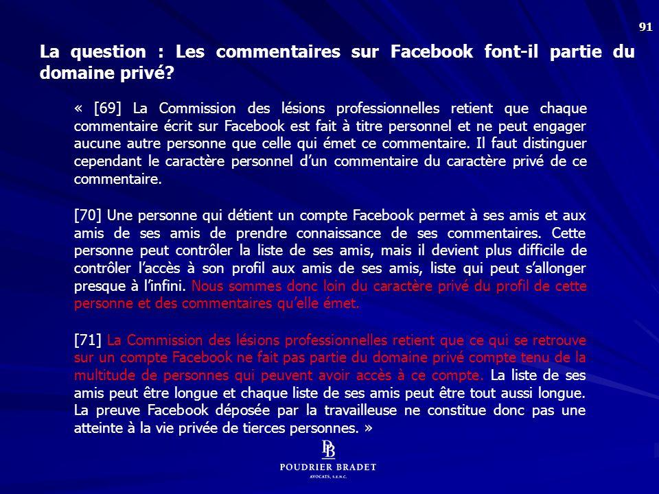 9. Est-il nécessaire d'avoir un motif raisonnable pour vérifier le « compte Facebook » d'un employé