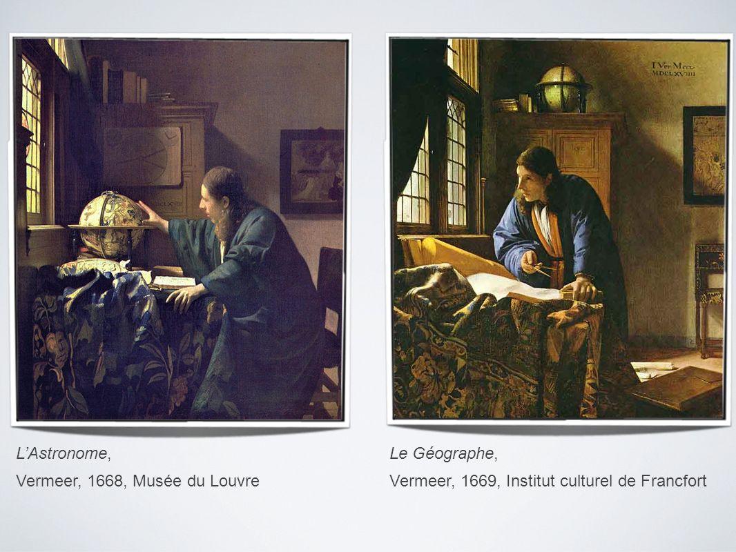 L'Astronome, Vermeer, 1668, Musée du Louvre.