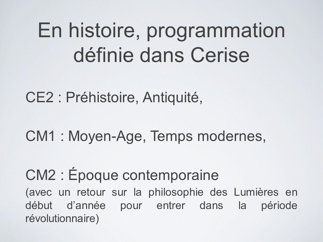 En histoire, programmation définie dans Cerise