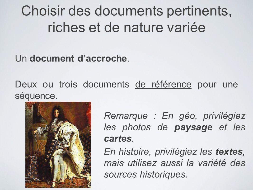 Choisir des documents pertinents, riches et de nature variée