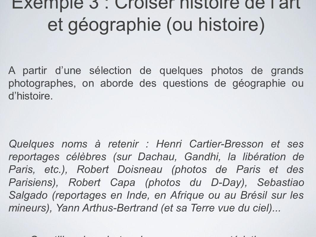 Exemple 3 : Croiser histoire de l'art et géographie (ou histoire)